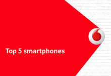 Vodafone Top 5 mobile phones